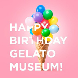 Happy Birthday Gelato Museum