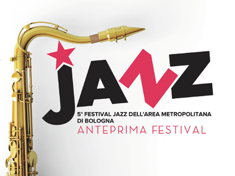 Janz - Jazz Festival in the metropolitan area of Bologna